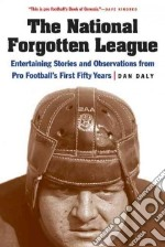 The National Forgotten League libro in lingua di Daly Dan