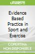 Evidence Based Practice in Sport and Exercise libro str