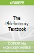 The Phlebotomy Textbook