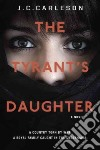 The Tyrant's Daughter (CD Audiobook)