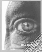 Bill Brandt libro in lingua di Delany Paul