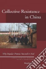 Collective Resistance in China libro in lingua di Cai Yongshun