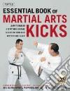 Essential Book of Martial Arts Kicks