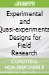 Experimental and Quasi-experimental Designs for Field Research