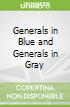 Generals in Blue and Generals in Gray