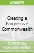 Creating a Progressive Commonwealth