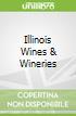 Illinois Wines & Wineries