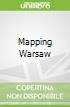 Mapping Warsaw