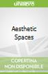Aesthetic Spaces