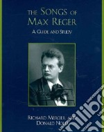 The Songs of Max Reger libro in lingua di Mercier Richard, Nold Donald