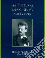 The Songs of Max Reger libro in lingua di Mercier Richard, Nold Donald