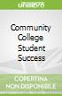 Community College Student Success