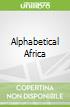 Alphabetical Africa
