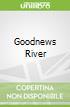Goodnews River