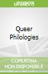 Queer Philologies