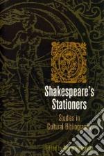 Shakespeare's Stationers libro in lingua di Straznicky Marta (EDT)
