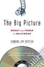 The Big Picture libro in lingua di Epstein Edward Jay