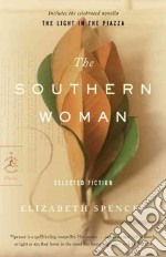The Southern Woman libro in lingua di Spencer Elizabeth