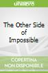 The Other Side of Impossible libro str