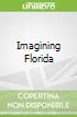 Imagining Florida