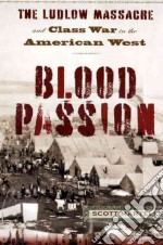 Blood Passion libro in lingua di Martelle Scott