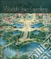 World's Fair Gardens