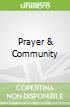 Prayer & Community