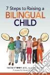 7 Steps to Raising a Bilingual Child libro str