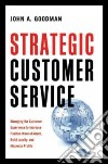 Strategic Customer Service libro str