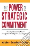 The Power of Strategic Commitment libro str