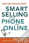 Smart Selling on the Phone and Online libro str