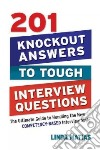 201 Knockout Answers to Tough Interview Questions libro str