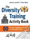 The Diversity Training Activity Book libro str