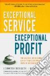 Exceptional Service, Exceptional Profit libro str