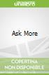 Ask More libro str