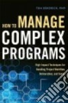 How to Manage Complex Programs libro str