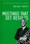 Meetings That Get Results libro str