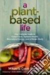 A Plant-based Life libro str