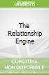 The Relationship Engine libro str