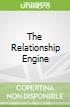 The Relationship Engine libro str