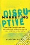 Disruptive Marketing libro str