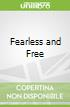 Fearless and Free libro str