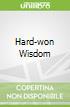 Hard-won Wisdom libro str