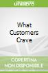 What Customers Crave libro str