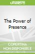 The Power of Presence libro str