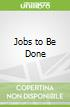Jobs to Be Done libro str