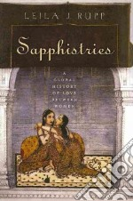 Sapphistries libro in lingua di Rupp Leila J.