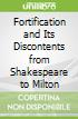 Fortification and Its Discontents from Shakespeare to Milton