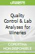 Quality Control & Lab Analyses for Wineries