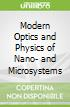 Modern Optics and Physics of Nano- and Microsystems